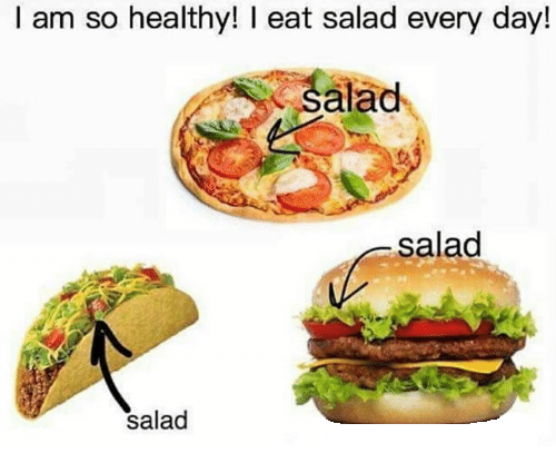 i-am-so-healthy-eat-salad-every-day-alad-salad-9321119