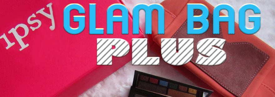 Ipsy Glam Bag Plus – Lipstick and Nachos